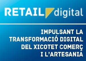 Retaildigital.es, la teua web de referència per a la transformació digital del xicotet comerç i l'artesania