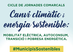 Cicle de jornades comarcals contra el canvi climàtic