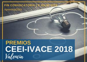 Fins el 9 de juliol, candidatures als XXI Premis CEEI-IVACE a empreses innovadores