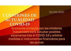 Economía contacta con los clústeres industriales para estudiar posibles escenarios tras el COVID-19 y arbitrar medidas e instrumentos financieros para las pymes